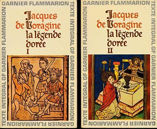 La légende dorée (Complet en 2 tomes) - Traduction de J.-B. M. Roze - Chronologie et introduction par le Révérend Père Hervé Savon par Jacques de Voragine