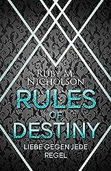 Rules of Destiny: Liebe gegen jede Regel (Destiny-Reihe 1)