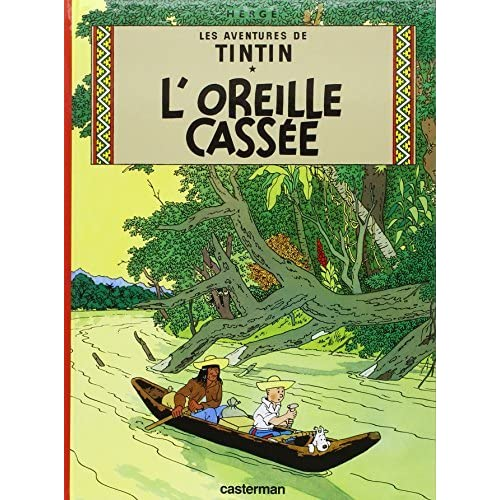 Les Aventures De Tintin: L'Oreille Cassee - Tome 6 (French Edition) by Herge(1993-09-15)