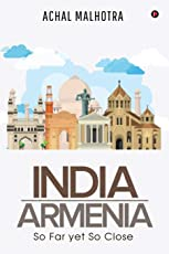India - Armenia: So Far Yet So Close