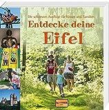 Entdecke deine Eifel: Die schönsten Ausflüge für Kinder und Familien -