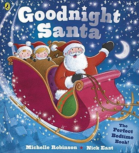 Goodnight Santa by Michelle Robinson (2014-10-02)