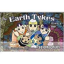The Earth Tykes De Geheime Reis: Nederlands Belgische uitvoering (Dutch Edition)