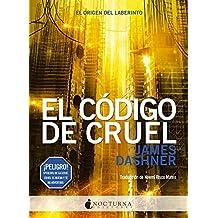 El código de CRUEL: The Fever Code (El corredor del laberinto nº 6)