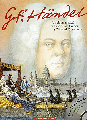 G.F. Händel : un álbum musical por Lene Mayer-Skumanz