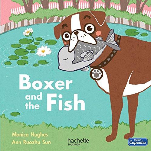 Boxer and the fish Album 1 - 2016 / Anglais CM1 English Cupcake