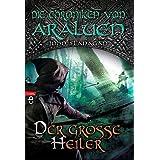Die Chroniken von Araluen - Der große Heiler (Die Chroniken von Araluen (Ranger's Apprentice), Band 9)