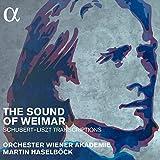 The Sound of Weimar (Schubert-Liszt Transkript -