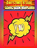 Awesome Blank Comic Book Templates: Create Your Own Comics: Volume 10