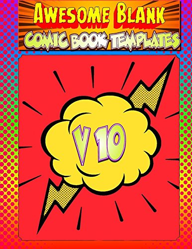 Awesome Blank Comic Book Templates: Create Your Own