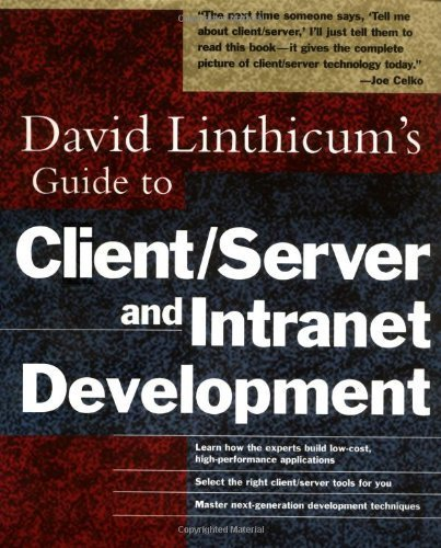 David Linthicum's Guide to Client/Server and Intranet Development 1st edition by Linthicum, David S. (1997) Paperback par David S. Linthicum