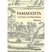 Famagosta:  La Croce e la Mezzaluna