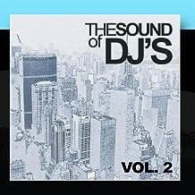 The Sound Of DJ's Vol. 2