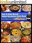 How To Make British Indian Restaurant...