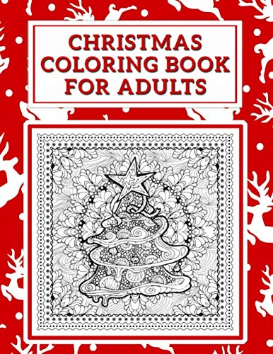 Christmas Coloring Book for Adults: A Festive Coloring Book for Adults