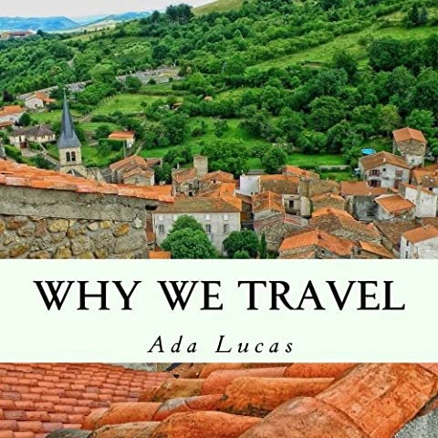 Why We Travel: Travel Quotes Picture Book - Countries of