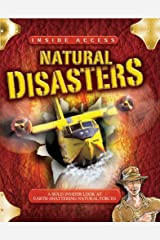 Natural Disasters: With Dan Quake, Natural Disasters Expert (Inside Access) Hardcover