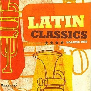 Various Artists -  Latin Classics - Volume One