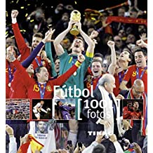 El f??tbol / Soccer: 1001 Fotos / 1001 Photos (Spanish Edition) by Yann Berger (2012-06-30)