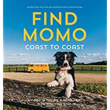Find Momo Coast to Coast: A Photography Book.