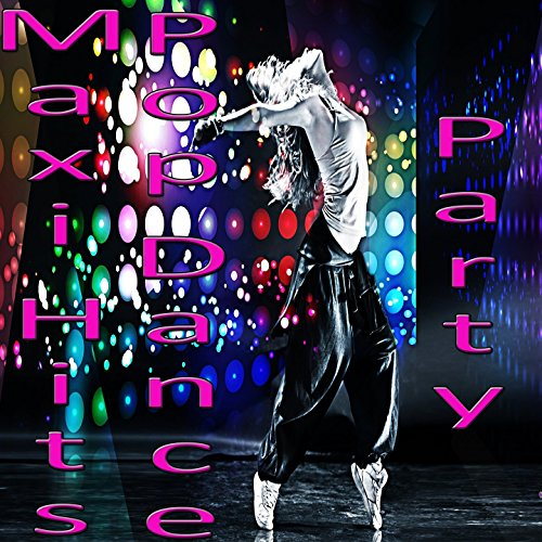 Maxi Hits Pop Dance Party (Mar...