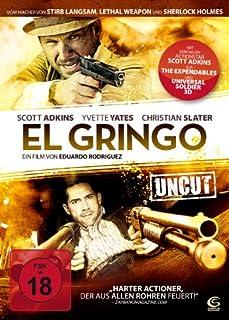 El Gringo (Uncut)