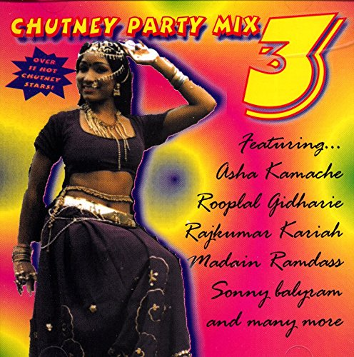 Chutney Party Mix Vol 03