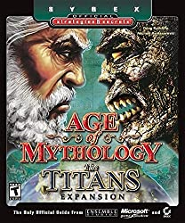 Age of Mythology Titans Strategies Scrt: The Titans Expansion (Sybex Official Strategies & Secrets)
