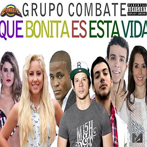 Que Bonita Es Esta Vida (feat. 'Pantera' Zegarra)