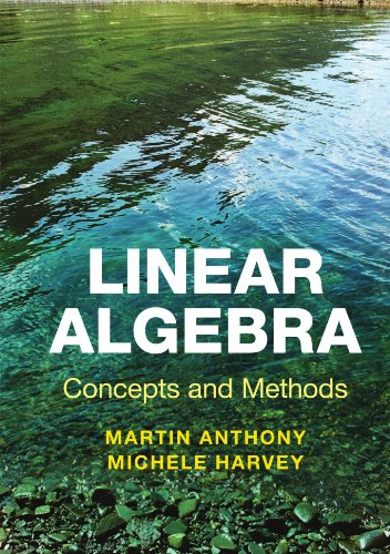 Linear Algebra: Concepts and Methods Paperback por Anthony