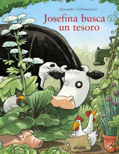 Josefina busca un tesoro (Primeros Lectores (1-5 Años) - Josefina) por Alexander Steffensmeier
