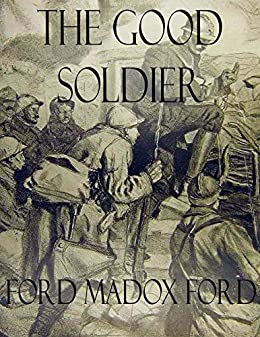 The Good Soldier von [Ford Madox Ford]