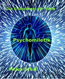 Psychomiletik: Psychomiletik I (German Edition)