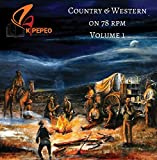 Country & Western on 78 RPM - Volume 1