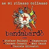 Se mi rilasso collasso (feat. Stefano Bollani, Caparezza, Carmen Consoli, Max Gazzè, Daniele Silvestri)