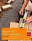 Bauen mit Stein und Holz: Gartenwege, Sitzplätze & Co. von Eva Ott (März 2012) Gebundene Ausgabe