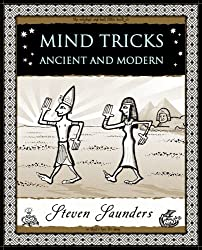 Mind Tricks: Ancient and Modern (Wooden Books Gift Book)