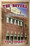 Front cover for the book The Rovers: A Tale of Fenway by Paul Ferrante