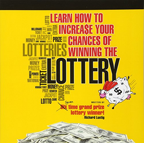 Learn How to Increase Your Chances of Winning the Lottery por Richard Lustig