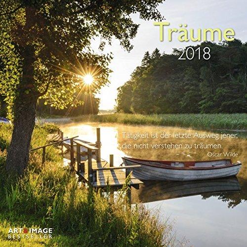 Träume 2018 - Landschaftskalender, Ruhe und Inspiration, Entspannung - 30 x 30 cm