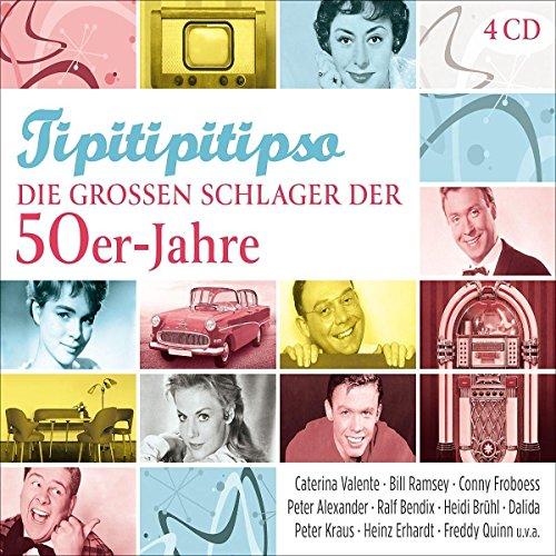 Tipitipitipso-Die Großen Schlager Der 50er-Jahre