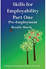 Skills for Employability Part One: Pre-Employment (3) (Lifelong Learning: Personal Effectiveness Guides) Paperback