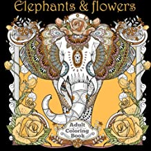 Elephants and Flowers: Adult Coloring Books