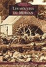 Moulins du Morvan par Berte-Langereau