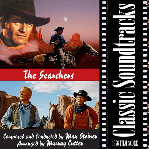 The Searchers (1956 Film Score)