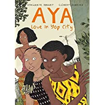 [Aya: Book 2: Love in Yop City] (By: Marguerite Abouet) [published: March, 2013]