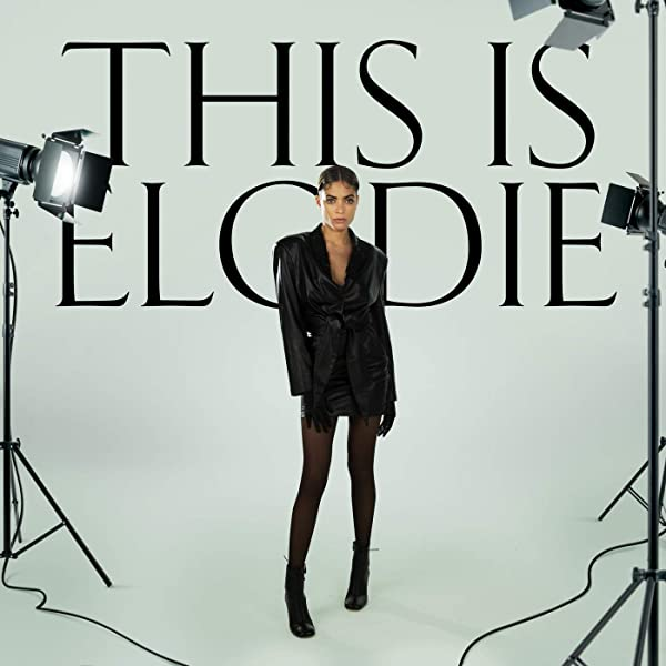 This Is Elodie By Elodie On Amazon Music Amazon Co Uk