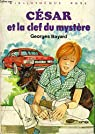 César et la clef du mystère par Bayard