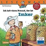 LESEMAUS, Band 121: Ich hab einen Freund, der ist Imker