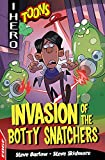 Invasion of the Botty Snatchers (EDGE: I HERO: Toons, Band 5)